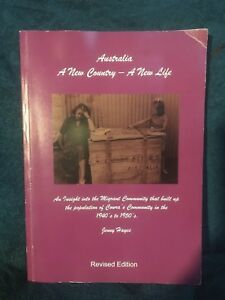 Australia: A New Country - A New Life by Jenny Hayes Revised Edition