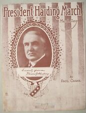 PRESIDENT HARDING MARCH SHEET MUSIC 1920 MARCH SONG By PAUL CRANE TRIANGLE NY