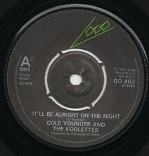 COLE YOUNGER AND THE KOOLETTES it'll be alright on the night 1981 UK LOGO 45