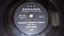 JIMMY DAWSON as DAVE FARLEY Walking Round In Circles HILLBILLY Bonanza 78-101