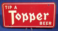 Vintage Antique License Plate Tip a Topper Beer Rochester Brewing Co Advertising