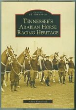 Arcadia-Images of America-South-Tennessee-Horse Racing-Arabians-Guide-History!