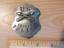 U. S. INDIAN POLICE  (WILD WEST BADGES OF THE  OLD WEST) FREE SHIPPING