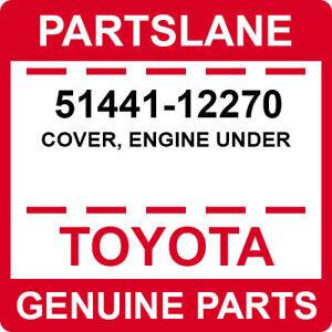51441-12270 Toyota OEM Genuine COVER, ENGINE UNDER
