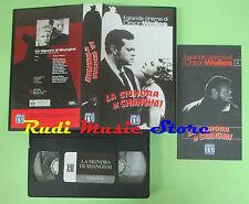 VHS film LA SIGNORA DI SHANGHAI Il grande cinema di Orson Welles (F86) no dvd
