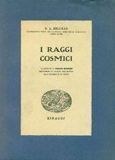 MILLIKAN R. A., I raggi cosmici