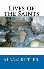 Lives Of The Saints: By Alban Butler