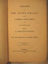 RARE OLD BOOK GENERAL COURT MARTIAL MONTREAL LATE REBELLION IN LOWER CANADA 1839