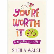 You're Worth It for Girls: God Thinks You Rock! - Paperback NEW Sheila Walsh (A