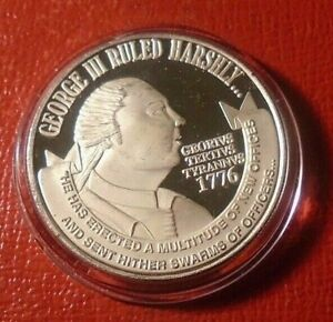George III Ruled Harshly-So Does Congress Round 1 Troy oz.999 Silver on Capsule