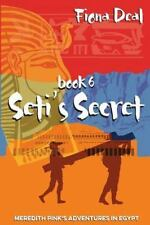 Meredith Pink's Adventures in Egypt: Seti's Secret : Book 6 of Meredith...