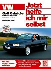 Jetzt helfe ich mir selbst VW Golf Cabriolet Golf III und IV Baujahre 1993-2002
