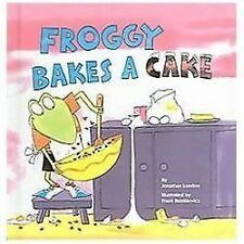 Froggy Bakes a Cake (Hardback or Cased Book)