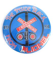 Lionel Vintage 1991 The Inside Track Badge #A9