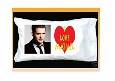 I LOVE MICHAEL BUBLE WHITE PILLOWCASE WITH RED HEART