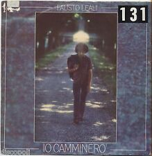 "FAUSTO LEALI - Io camminero'  - VINYL 7"" 45 LP 1976 VG+/VG- CONDITION"