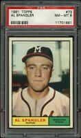 1961 Topps BB Card # 73 Al Spangler Milwaukee Braves PSA NM-MT 8 !!