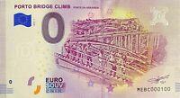 BILLET 0  EURO PORTO BRIDGE CLIMB   PORTUGAL 2018  NUMERO 100