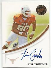 TIM CROWDER CERTIFIED Auto 2007 Press Pass card Texas Longhorns Football