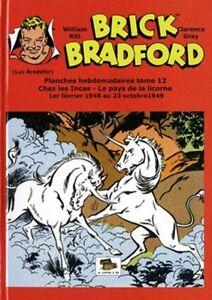 Brick Bradford - Planches hebdomadaires - tome 12 : Chez les Incas / Le pays de