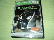"""DVD NEUF """"LA PASSION DES TRAINS VOL 31 - LA SCIENCE ET LE CHEMIN DE FER"""" SNCF"""