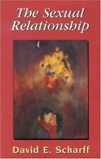 The Sexual Relationship: An Object Relations View of Sex and the Family: By S...
