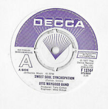 OTIS WAYGOOD BAND * SWEET SOUL SYNCHOPATION * DECCA DEMO F.13744 PLAYS GREAT