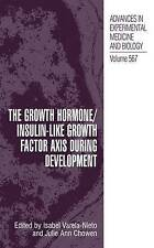 La hormona de crecimiento/factor de crecimiento de tipo insulina Eje durante el desarrollo (avances
