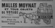 PUBLICITÉ DE PRESSE 1908 MALLES MOYNAT ET TOUS OBJETS DE VOYAGES - ADVERTISING