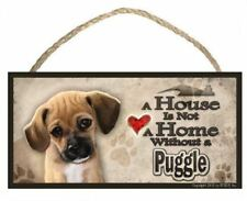 """Puggle (portrait view) """"A House is Not a Home"""" Dog Sign / Plaque featuring the a"""