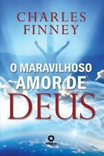 O Maravilhoso Amor de Deus by Leo Kades and Charles Finney (2014, Paperback)
