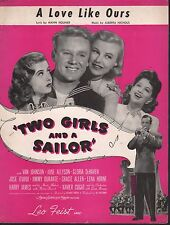 A Love Like Ours 1944 Two Girls & A Sailor June Allyson Van Johnson Sheet Music