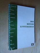Colloque Situation et avenir des revues littéraires Chambelland Dalmas Decaudin