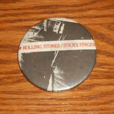 "The Rolling Stones Button 80s Pin 2 1/4""  Sticky Finger"