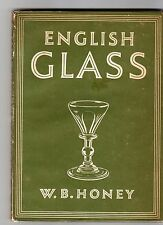 ENGLISH GLASS W.B. Honey 1946 Britain in pictures h/c d/j good plus free post