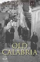 Good, Old Calabria, Norman Douglas, Book
