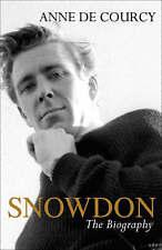 Snowdon: The Biography, Anne de Courcy, New Book