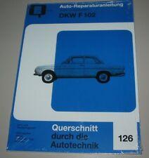 Reparaturanleitung DKW F 102 Auto Union Baujahr 1964 - 1966 NEU Bucheli!