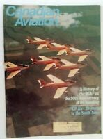 Canadian Aviation Magazine August 1974 History of the RCAF 50th Anniversary