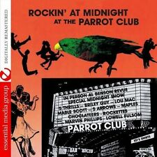 Rockin' At Midnight At The Parrot Club (2013, CD NIEUW) CD-R
