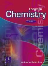 Science 11-14: Chemistry (LONGMAN SCIENCE 11 TO 14) By Richard Grime, Iain Bran