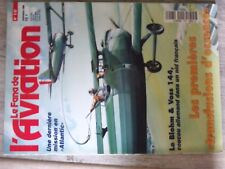 $$$ Revue Fana de l'aviation N°322 Atlantic  Blohm & Voss 144  Transfusions