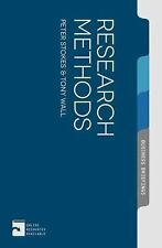 Research Methods (palgrave Business Briefing): By Peter Stokes, Tony Wall