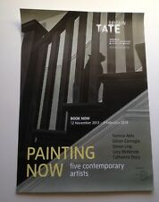 TATE BRITAIN exhibition poster: PAINTING NOW five contemporary artists  Feb 2014