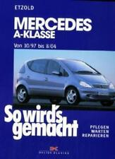 Mercedes A-Klasse von 10/97 bis 8/04 von Hans Rudiger Etzold (2002, Kunststoffeinband)