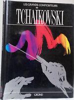 1990 Las Grandes Compositores Chaikovski De Grund 1ère Édit. IN8 Tbe Demuestra