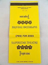 Matchbook Cover ~ SUPERSTAR THEATRE - TROPICANA CASINO Las Vegas NV Front Str 30