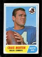 1968 TOPPS #155 CRAIG MORTON GOOD+ (RC) COWBOYS *XR27273