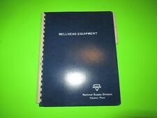 Armco Wellhead Equipment Manual Book Oil Well Gas Drilling