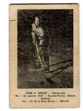 1X PETER D WRIGHT 1951 52 Laval Dairy QSHL #41 VGEX